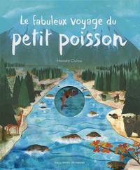 Hanako Clulow - Le fabuleux voyage du petit poisson.