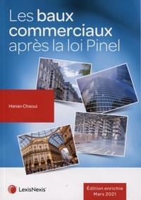Hanan Chaoui - Les baux commerciaux après la loi Pinel.