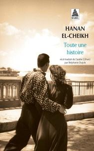 Hanan El-Cheikh - Toute une histoire.