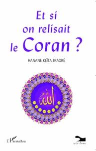 Hanane Keïta - Et si on relisait le Coran ?.