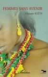 Hanane Keïta - Femmes sans avenir.