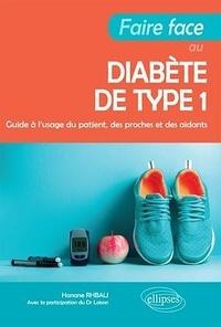 Livres téléchargeables gratuitement en ligne Faire face au diabète de type 1  - Guide à l'usage du patient, des proches et des aidants