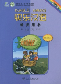Hanban - Kuaile Hanyu élémentaire - Livre du professeur.