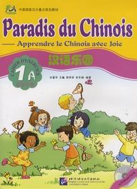 Hanban - Paradis du chinois - Cahier d'exercice 1A.