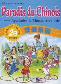 Hanban - Paradis du chinois - Livre de l'élève 2B.