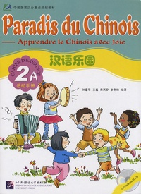Hanban - Paradis du Chinois - Cahier d'exercices 2A. 1 CD audio
