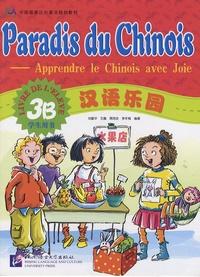 Hanban - Paradis du chinois - Livre de l'élève 3B.