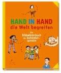 Hand in Hand die Welt begreifen - Ein Bildwörterbuch der Gebärdensprache.