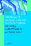 Handbook of Communication in the Public Sphere.