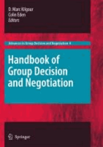 D. Marc Kilgour - Handbook of Group Decision and Negotiation.