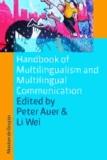 Handbook of Multilingualism and Multilingual Communication.