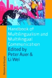 Handbook of Multilingualism and Multilingual Communication.