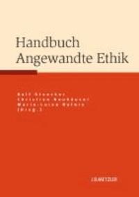 Handbuch Angewandte Ethik.