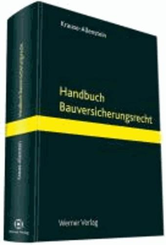 Handbuch Bauversicherungsrecht.