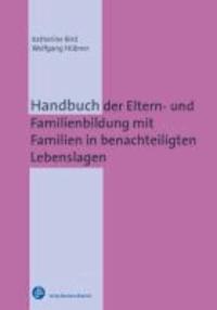 Handbuch der Eltern- und Familienbildung mit Familien in benachteiligten Lebenslagen.