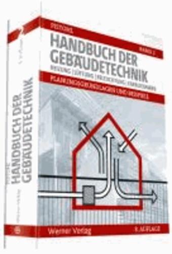 Handbuch der Gebäudetechnik 2 - Planungsgrundlagen und Beispieleneu bearbeitet von Rechenauer/Scheurer-Lenzen.