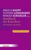 Handbuch der Katechese - Für Studium und Praxis.