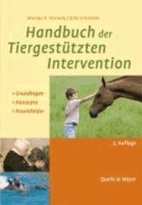 Handbuch der Tiergestützten Intervention - Grundlagen - Konzepte - Praxisfelder.