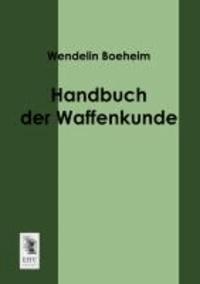 Handbuch der Waffenkunde.