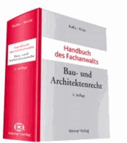 Handbuch des Fachanwalts Bau- und Architektenrecht.