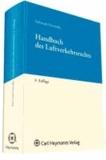 Handbuch des Luftverkehrsrechts.
