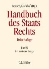 Handbuch des Staatsrechts. Band XI - Internationale Bezüge.