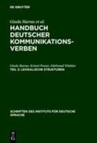Handbuch deutscher Kommunikationsverben 2 - Lexikalische Strukturen.
