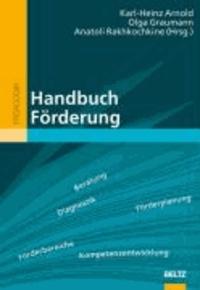 Handbuch Förderung - Grundlagen, Bereiche und Methoden der individuellen Förderung von Schülern.