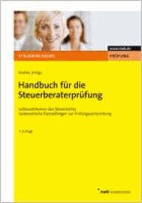 Handbuch für die Steuerberaterprüfung - Schlüsselthemen des Steuerrechts. Systematische Darstellungen zur Prüfungsvorbereitung..