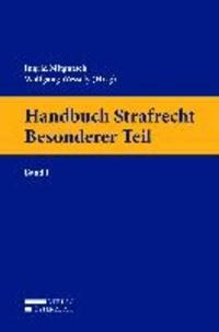Handbuch Strafrecht  Besonderer Teil - Band I.