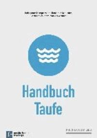 Handbuch Taufe - Impulse für eine milieusensible Taufpraxis.
