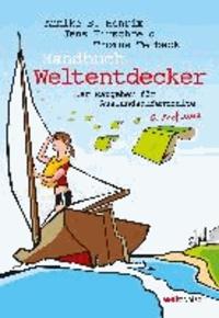 Handbuch Weltentdecker - Der Ratgeber für Auslandsaufenthalte.