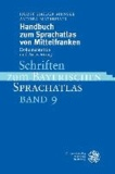 Handbuch zum Sprachatlas von Mittelfranken - Dokumentation und Auswertung / Schriften zum Bayerischen Sprachatlas.