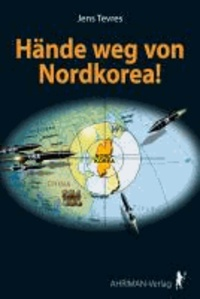 Hände weg von Nordkorea!.