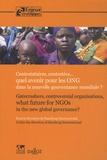 Handicap international - Contestataires, contestées : quel avenir pour les ONG dans la nouvelle gouvernance mondiale ?.