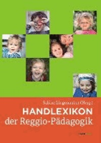 Handlexikon der Reggio-Pädagogik.