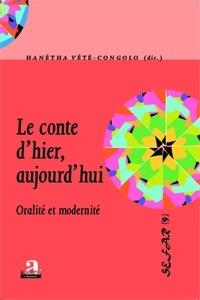Hanétha Vété-Congolo - Le conte d'hier, aujourd'hui - Oralité et modernité.