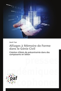 Alliages à mémoire de forme dans le génie civil - Création détats de précontrainte dans des composants en béton.pdf