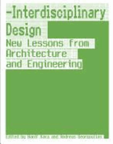 Hanif Kara et Andreas Georgoulias - Interdisciplinary Design - Eroding Borders and Boundaries.