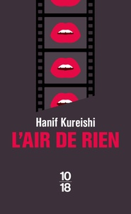 Hanif Kureishi - L'air de rien.