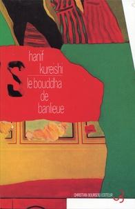 Hanif Kureishi - Le bouddha de banlieue.