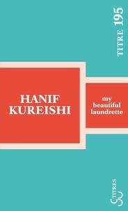 Hanif Kureishi - My beautiful laundrette.
