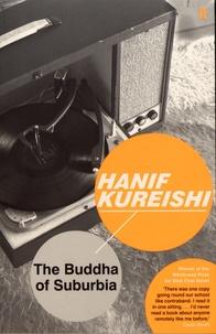 Hanif Kureishi - The Buddha of Suburbia.