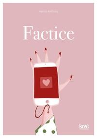 Hanna Anthony - Factice.