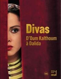 Hanna Boghanim et Elodie Bouffard - Divas - D'Oum Kalthoum à Dalida.