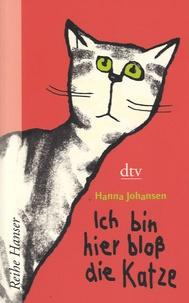 Hanna Johansen - Ich bin hier bloss die Katze.
