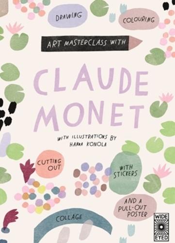 Hanna Konola - Art masterclass with Claude Monet.