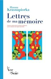 Hanna Krasniaporka - Lettres de ma mémoire.