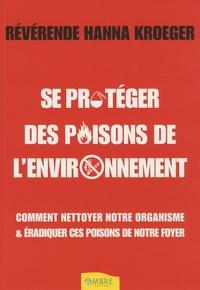 Deedr.fr Se protéger des poisons de l'environnement - Comment nettoyer notre organisme et éradiquer ces poisons de notre environnement Image