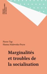 Hanna Malewska-Peyre - Marginalités et troubles de la socialisation.